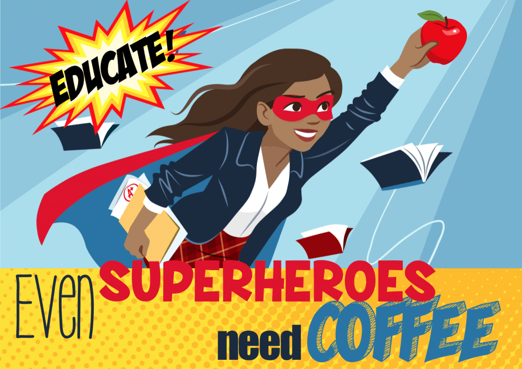 superhero teacher postcard front 1024x724 - Teacher Appreciation Catering - The Funky Brewster Coffee Catering